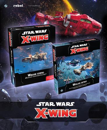 Star Wars: X-Wing wielkie bitwy i statki