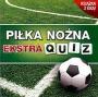 Piłka Nożna Ekstra Quiz