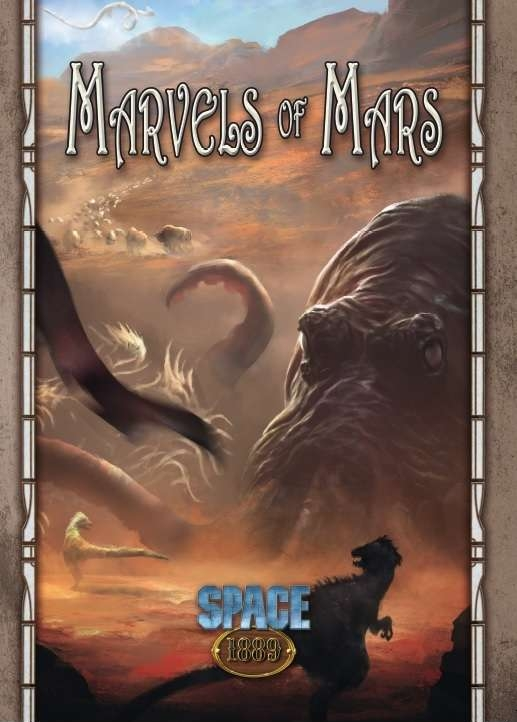 SPACE 1889 RPG: Marvels of Mars