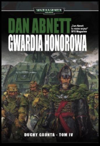 Duchy Gaunta (tom IV) - Gwardia Honorowa
